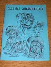 "RARE TIBETAN TERRIER SPANIEL LHASA APSO SHIH TZU DOG BOOK ""CHIENS DU TIBET"" 1987"
