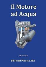 NEW Il Motore ad Acqua (Italian Edition) by Ares Van Jaag