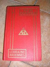 Guide touristique MAAIF Lorraine Ardennes 1931 Automobile