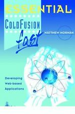 Essential ColdFusion Fast : Developing Web-Based Applications by Matthew W....