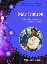 Mae Jemison: The First African American Woman in S