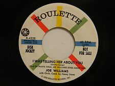 Joe Williams 45 I WAS TELLING HER ABOUT YOU / HERE'S TO MY LADY ~ Roulette VG+