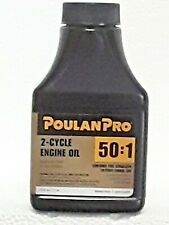 POULAN PRO 2 CYCLE ENGINE OIL 50:1 Mixture 2.6 oz   **SAVE 15% WHEN YOU BUY 4 **