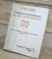 Exposition arts & techniques 1937 sect française groupes & classes I a V