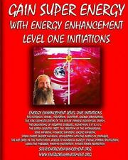 Gain Super Energy: Energy Enhancement Level 1 Swami Satchidanand 2009, Paperback