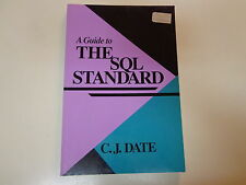 A Guide to the SQL Standard by C.J. Date 1987 Programming Computer Science