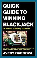 Quick Guide to Winning Blackjack, 2nd Edition: 30 Minutes to Beating the House b