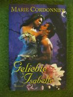 Geliebte Isabelle Von Marie Cordonnier Roman Taschenbuch