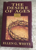 The Desire of Ages  Conflict of the Ages Series By Ellen G. White