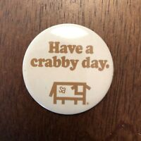 """Vintage """"Have A Crabby Day"""" Vintage Font with COW Button Pinback 1.5"""" Diam"""
