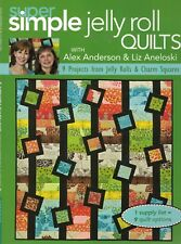 Super Simple Jelly Roll Quilts Patchwork Using Precuts Quilting Pattern Book NEW