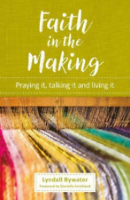 Bywater, Lyndall-Faith In The Making  (UK IMPORT)  BOOK NEW