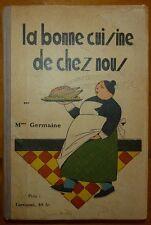 Mme GERMAINE: La bonne cuisine de chez nous / Dupuis - années 40