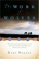 Work of Wolves by Meyers, Kent