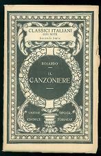 BOIARDO MATTEO MARIA IL CANZONIERE UTET 1927 CLASSICI ITALIANI 15 POESIA