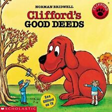 Scholastic Clifford's Good Deeds by Norman Birdwell