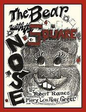 The Bear with the Square Nose by Robert Ranes (2010, Hardcover)