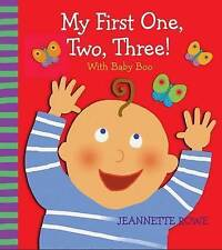 My First One, Two, Three! with Baby Boo Counting Book, Jeannette Rowe, Very Good