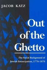 Out of the Ghetto : The Social Background of Jewish Emancipation, 1770-1870...