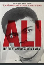 Ali : The Fight America Didn't Want-Russell Routledge