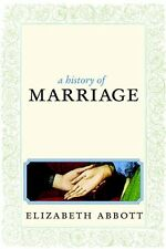 A History of Marriage: From Same Sex Unions to Pri