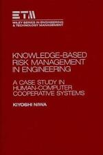 Knowledge-Based Risk Management in Engineering: A Case Study in Human--ExLibrary