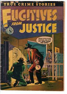 FUGITIVES FROM JUSTICE #1 (1952) - GRADE 4.0 - TRUE CRIME STORIES!