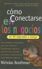 Cómo conectarse en los negocios en 90 segundos o menos (Spanish-ExLibrary