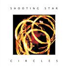 Shooting Star - Circles CD (new 2021 version - Renaissance Records)