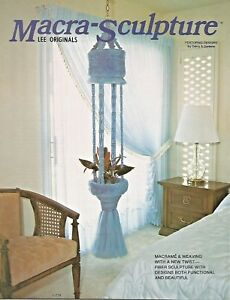 Macra-Sculpture Lee Originals Macrame Weaving Vintage Pattern Book NEW 1978