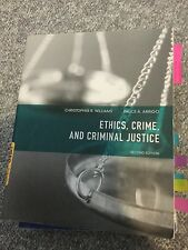 Ethics, Crime, and Criminal Justice by Bruce A. Arrigo and Christopher R....