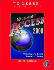 O'Leary Series:  Microsoft  Access 2000 Brief Edition, Timothy J O'Leary, Linda