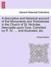 A Descriptive and Historical Account of the Monuments and Tombstones in the Chur
