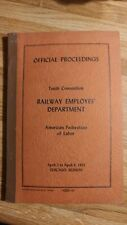 Chicago IL Tenth Convention RAILWAY EMPLOYES DEPARTMENT 1951 AF of Labor Vintage