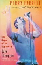 Perry Farrell : The Saga of a Hypester by Dave Thompson (1995, Paperback)