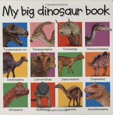 My Big Dinosaur Book (Priddy Books Big Ideas for Little People) by Roger Priddy