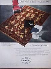 PUBLICITÉ PRESSE 1962 SIFT LE SPÉCIALISTE DU TAPIS CARPETTE BAGDAD - ADVERTISING