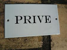 "PLAQUE DE PORTE EMAILLEE  "" PRIVE  "" GARANTIE EMAIL VERITABLE 800°C FAB. FRANCE"