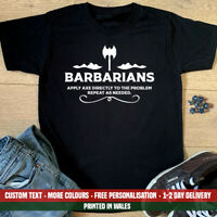 Barbarians Apply Axe T Shirt Dungeons and Dragons D&D Fathers Day Gift Top DnD