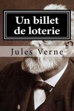 Un Billet de Loterie by Jules Verne (2015, Paperback, Large Type)