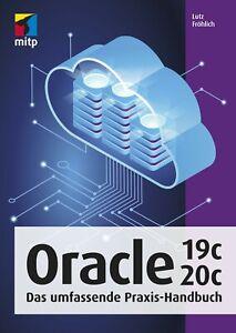 Oracle 19c / 20c Praxis Handbuch, 1. A. 2021 (neu) +++ Direkt vom Verlag +++