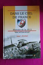Dans le ciel de France - JG 2 - Richthofen - Volume 1 -  Erik Mombeeck