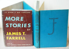 To Whom It May Concern: More Stories by James T. Farrell; Sun Dial Press, 1946