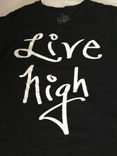 LIVE HIGH T Shirt Black -High On Life - High On Weed  - You Decide Large