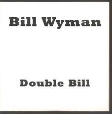 "BILL WYMAN ""Double Bill"" PROMO CD Cardsleeve Rolling Stones"