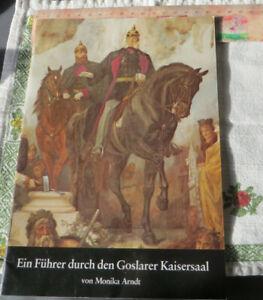 Ein Führer durch den Goslarer Kaisersaal; Wandbilder erläutert, 31 Seiten