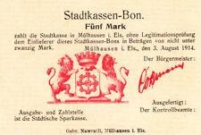 *NOTGELDSCHEIN*MÜLHAUSEN im Elsass / Mulhouse*5 Mark*3.8.1914*blanco