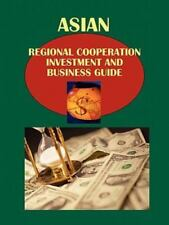 Association of Southeast Asian Nations (Apec) Investment and Business Guide...