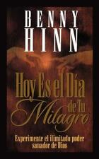 Hoy Es El Dia de Tu Milagro = This is Your Day for a Miracle (Paperback or Softb