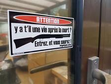 """"""" STICKER """" autocollant Y a t'il une vie après la mort ? fusil chasse Tir Armée"""